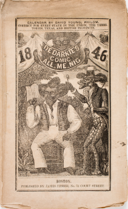 This mock almanac, indicts the presence of African American men in public. From the cover of The De Darkie's Comic All-Me-Nig (Boston: James Fisher, 1846). Courtesy, American Antiquarian Society.
